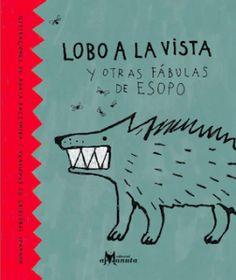 이솝동화 | 언어: 스페인어, 19 x 16 cm, 64페이지, 2013년 출간, 하드커버   이솝우화를 칠레의 시인인 크리스토발 조안폰이 각색하고 폴란드의 일러스트레이터가 그림을 그렸다.