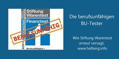 Siehe auch http://www.helberg.info/blog/2015/07/berufsunfaehigkeitsversicherung-test-2015-stiftung-warentest-zeigt-sich-berufsunfaehig/