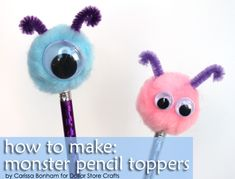 These monster pencil toppers are so cute! You could even make them look like the Monsters Inc. monsters
