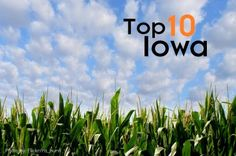 Top 10 Things to do in Iowa, including: -Historic monuments -Hometown food -Beautiful scenery -Ice Cream!! -The State Fair -Much More  Pin now & travel later...