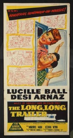 The Long, Long Trailer. a movie based on a novel of the same name written by Clinton Twiss in 1951 about a couple who buy a new travel trailer home and spend a year traveling across the United States. The novel was made into a movie in 1954 starring Lucille Ball and Desi Arnaz.