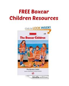 Free Boxcar Children Resources: Lapbooks, Printables, Activities, and More!