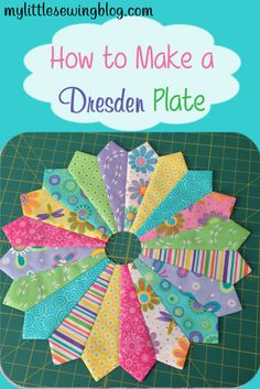 Learn how to make a Dresden plate with this step by step tutorial.  Includes a lot of photos.  Great design for a baby quilt.