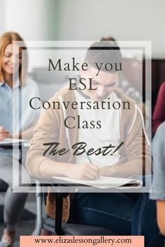 Find out how you can take your ESL conversation class to the next level. Add value to your next ESL conversation class by learning how to teach effectively without taking away from student talking time. Tefl Certification, Esl Lesson Plans, Esl Lessons, Second Language, Teaching Materials, Teaching English, How To Plan, How To Make, Collaboration