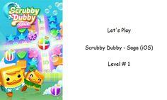 Let's Play - Scrubby Dubby - Saga (iOS) - Level 1