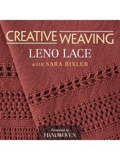 Master the art of Leno Lace #weaving with Sara Bixler! This fun technique can be achieved on a rigid-heddle loom or on any floor loom.