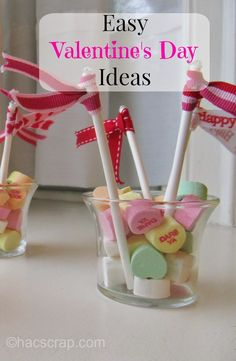 Easy Valentine's Day Ideas | My Scraps