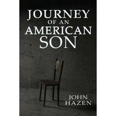 #Book Review of #JourneyofanAmericanSon from #ReadersFavorite - https://readersfavorite.com/book-review/38803  Reviewed by Anne-Marie Reynolds for Readers' Favorite  Journey of an American Son by John Hazen is one woman's story of the race against time to save her husband. Benjamin Albert is a war hero, a husband and father, and is on the road to success at his firm. He gets the opportunity to travel to India for business and grabs it with both hands.  Finding himself in a prison in ...