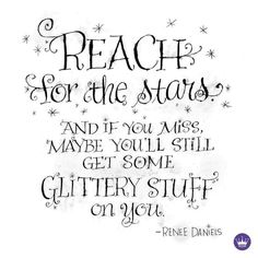 Reaching For The Stars, Make Me Smile, Inspirational Quotes, Motivation, Words, Fitspiration, Glitters, Bliss, Happiness