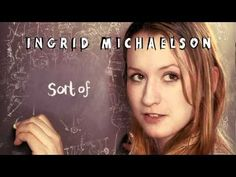 Ingrid Michaelson - Maybe (Official Music Video) \