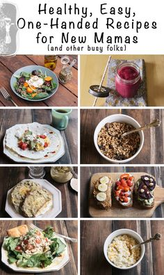 Healthy, Easy, One-Handed Recipes for New Mamas (and other busy folks)