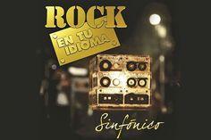 Concierto #CDMX: Rock en tu idioma sinfónico volumen 2, en el Auditorio Nacional.