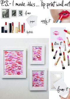 DIY lip kisses on your wall I'm totally gonna try this!