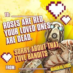 Borderlands Valentines day card