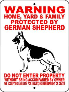 GERMAN SHEPHERD ALUMINUM SIGN WHYFGS2