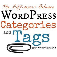 What are the differences between WordPress Categories and Tags? http://gretchenlouise.com/wordpress-categories-tags/  #31Days #blogboost