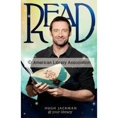 Hugh Jackman telling me to read? Excuse me while i go grab a book and put it down only to watch new Hugh Jackman movies ; Hugh Jackman, Hugh Michael Jackman, I Love Books, Good Books, Books To Read, Celebrities Reading, Reading Posters, Reading Books, I Love Reading