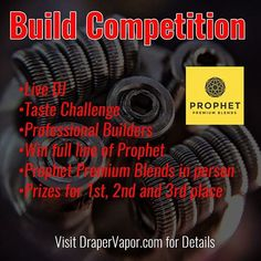 Do you even vape bro? Do you dream of sexy coils? If so, then you need to be at Draper Vapor on January 22nd for our first official build competition. Prophet Premium Blends will be there in person; meet their team, taste their juice and get the chance to win all of their amazing e-liquids.  If you're not a hardcore builder don't worry, this will be a fun event for anyone who likes to vape and it won't cost you anything to attend. Check out FB or our website DraperVapor.com for more details.