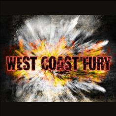 Image result for west coast fury