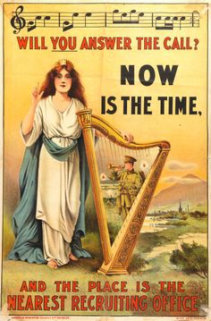 """Irish WWI recruitment poster: """"Will you answer the call? Now is the time"""""""