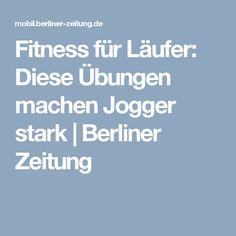Fitness für Läufer: Diese Übungen machen Jogger stark   Berliner Zeitung