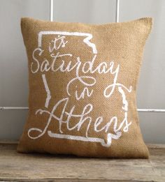 Burlap Pillow  It's Saturday in Athens  UGA by TwoPeachesDesign, $33.00