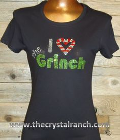 I Love the Grinch Rhinestone Tee TH080 by TheCrystalRanch on Etsy, $32.00