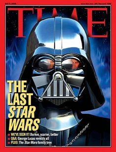 TIME Magazine Cover: The Last Star Wars - May 9, 2005