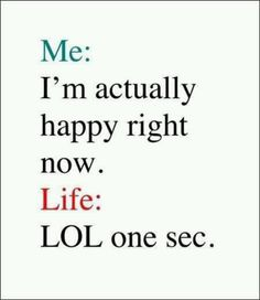 Story of my life. *sigh*