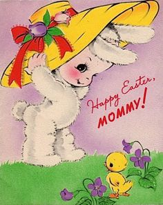 """""""Happy Easter, Mommy!"""""""