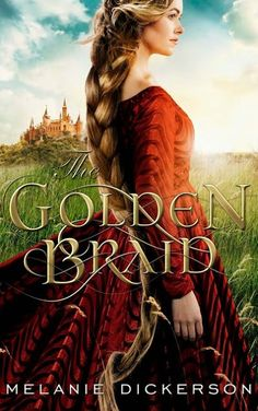 Overcoming With God: Noela reviews The Golden Braid by Melanie Dickerson