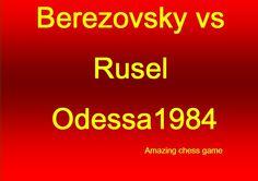 Berezovsky vs V Rusel - Odessa1984