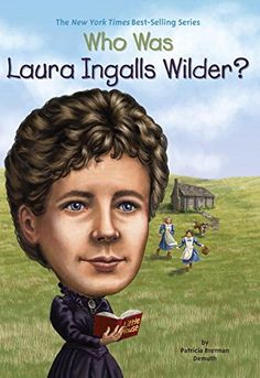 Who Was Laura Ingalls Wilder? by Patricia Brennan Demuth https://www.amazon.com/dp/0448467062/ref=cm_sw_r_pi_dp_jCdwxb93R0GES