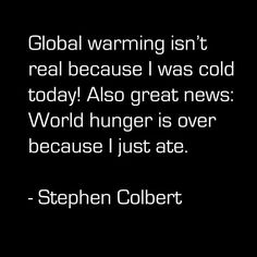 YES!!! So true-- I'm telling this to the next idiot who says that to me! #environment