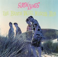 The Surfin' Lungs LP