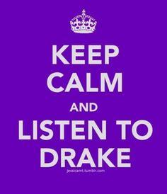 ~Keep Calm~Drake
