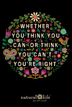 You can do what you set your mind to! #quotes #naturallife #positive
