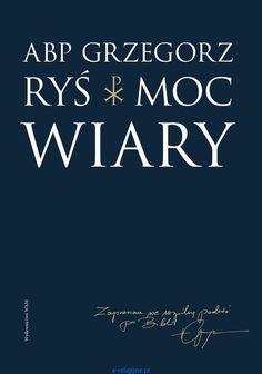 Moc wiary - abp Grzegorz Ryś Calm, Books, Libros, Book, Book Illustrations, Libri