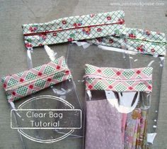 Clear Bag Tutorial -