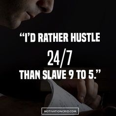 25 Hustle Quotes About Getting Things Done, hustle, inspiration, motivational quote, dream, work hard