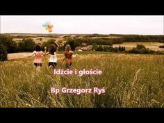 Idźcie i głoście - Bp Grzegorz Ryś (audio)