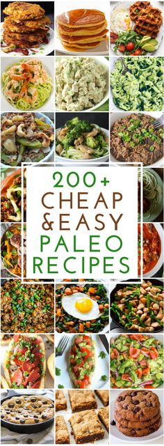 200 Cheap and Easy Paleo Recipes