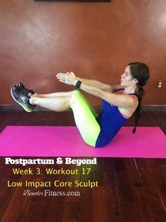 Postpartum & Beyond: Week 3: Workout 17: Core Sculpt, Low Impact Workout