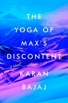 Good News to people who love to read an ebook of The Yoga of Max's Discontent by Karan Bajaj. Now you can get access of full pages for free.  This book content can easy access on PC, Tablet or Iphone. So, you can read it anywhere and anytime.  go here : http://tinyurl.com/zupb7v9