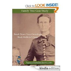~ Family Tree Case Study: Break Down Your Genealogy Brick Wall in 5 Steps ~
