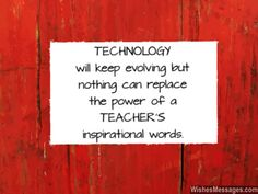 Inspirational education quotes for principals technology never match power of teachers inspirational words quote inspirational education Education Quotes For Teachers, Teacher Quotes, Message For Teacher, Teacher Gifts, Reading Anchor Charts, College Quotes, Thank You Messages, Pep Talks, Quotes For Kids