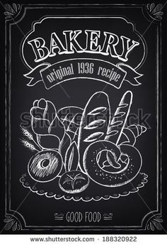 Illustration of Vintage Bakery Poster. Freehand drawing on the chalkboard: bread and other pastries vector art, clipart and stock vectors.
