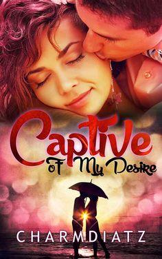 Captive To My Desire