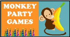 monkey theme party games and ideas for an awesome D.I.Y monkey birthday party