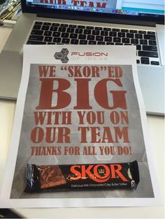 "Skor candy bar and little note on your desk to remind you that you're appreciated!  Our Fusion of Ideas company employees just loved the happy ""SKORED big"" reminder. Way better than just plain donuts or bagels to brighten the morning.   Click link for a JPEG of the SKORED Big image that you can copy and print for your own team!      HR Ideas. Boosting Employee Morale. Happy Friday.  Payday. Happy Work Ideas. Work Morale Ideas.  Happy Workers.  Cool HR ideas. Work Place Ideas.  Keeping…"